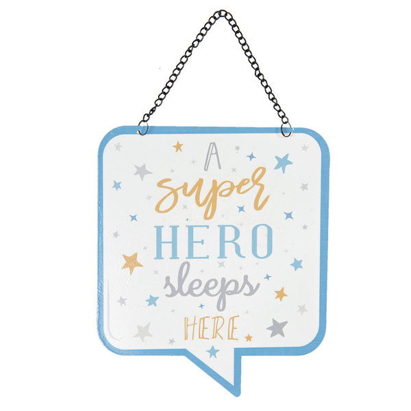 "Textschild ""a superhero sleeps here"""